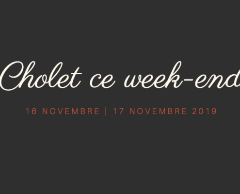 cholet week end